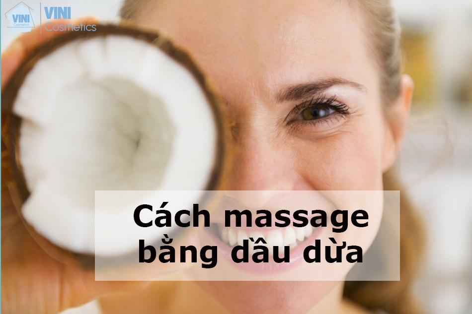 Cách massage bằng dầu dừa