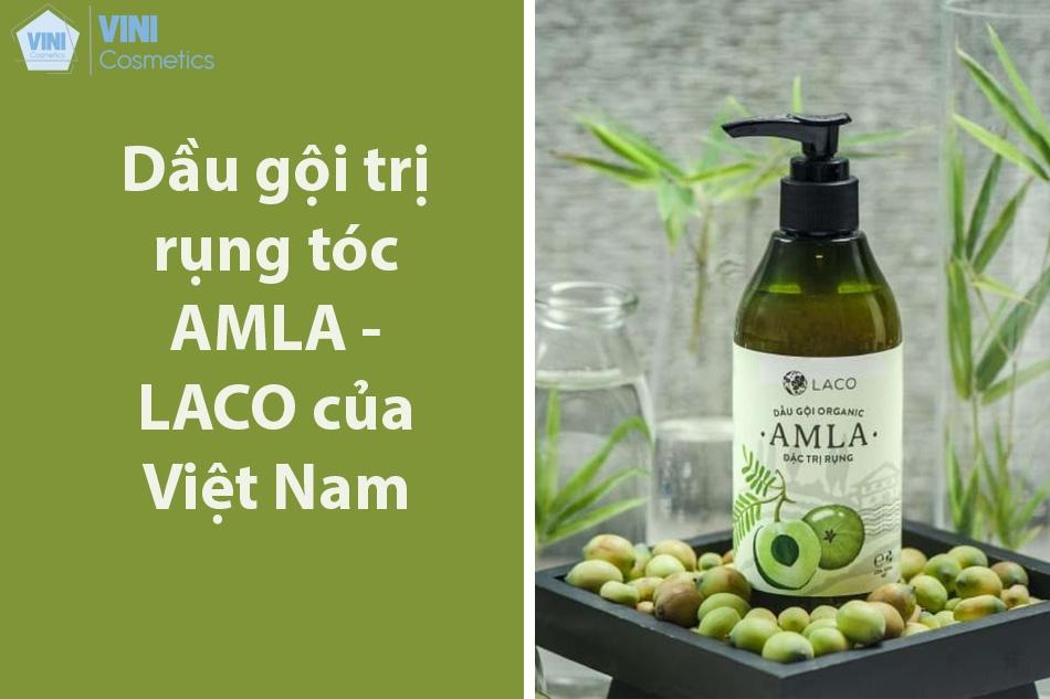Dầu gội trị rụng tóc AMLA - LACO của Việt Nam