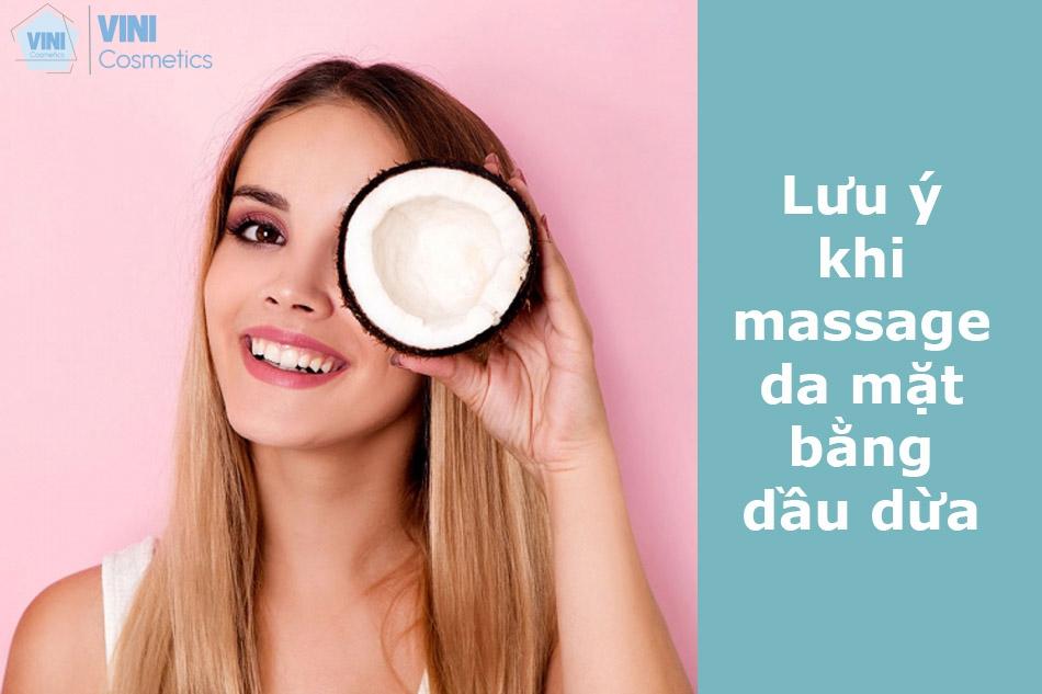 Lưu ý khi massage da mặt bằng dầu dừa