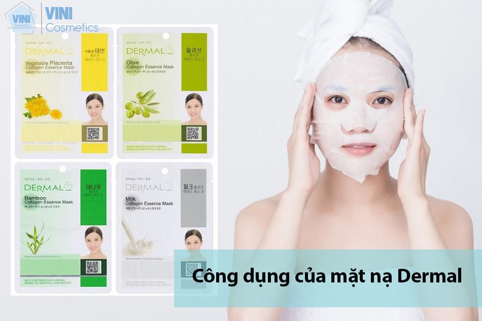 Công dụng của mặt nạ Dermal