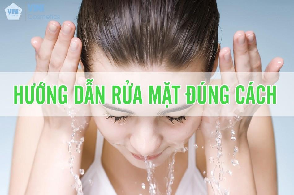 Hướng dẫn bí quyết rửa mặt đúng cách đơn giản và sạch sâu cho làn da
