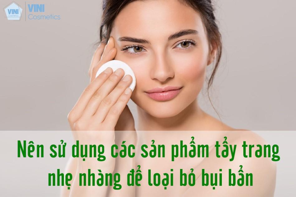 Tẩy trang là bước vô cùng quan trọng trong việc làm sạch da