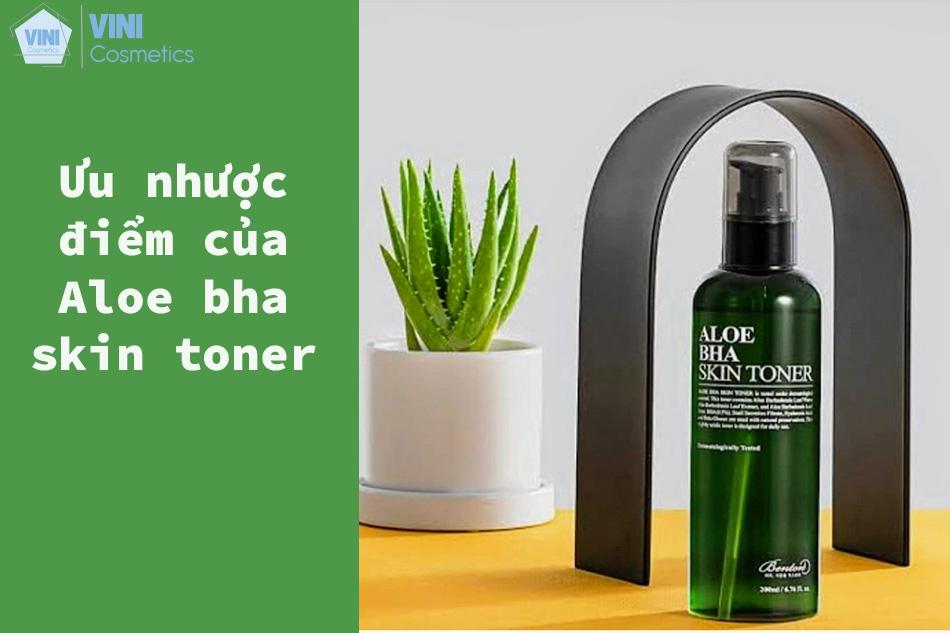 Ưu nhược điểm của Aloe bha skin toner
