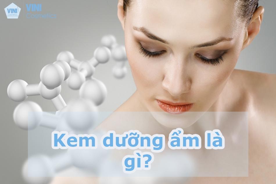 Kem dưỡng ẩm là gì?