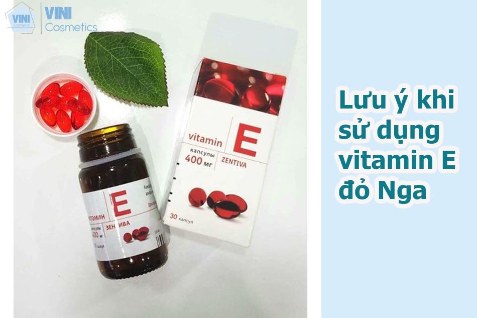 Lưu ý khi sử dụng vitamin E đỏ Nga