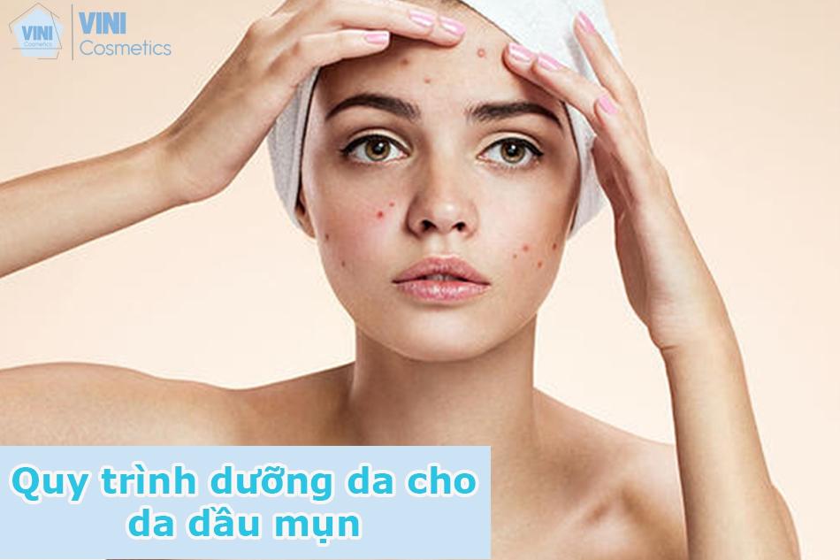 Quy trình dưỡng da cho da dầu mụn
