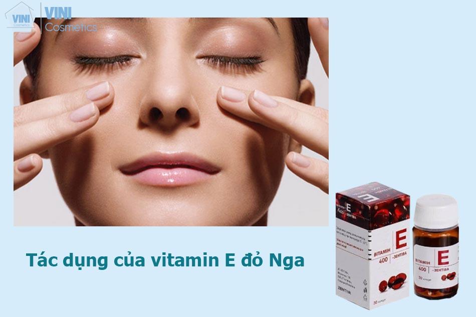 Tác dụng của vitamin E đỏ Nga