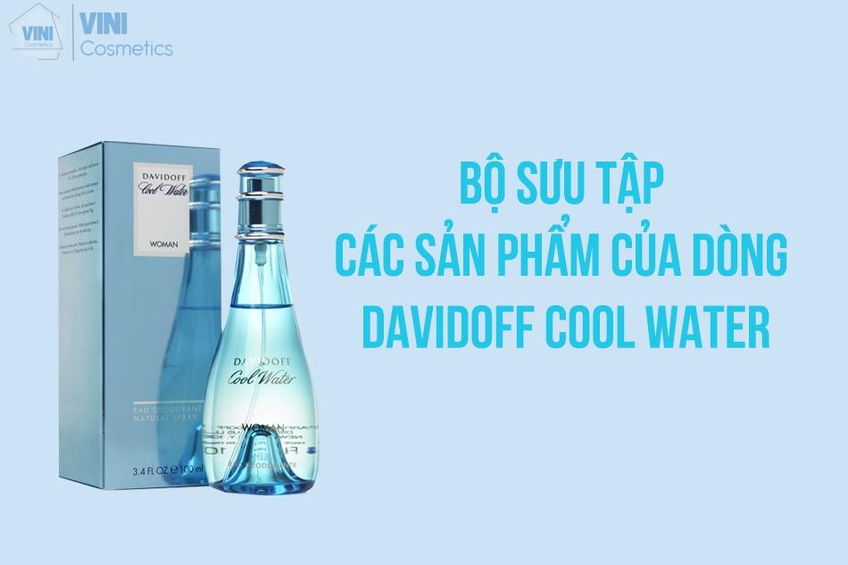 Bộ sưu tập sản phẩm Davidoff cool water