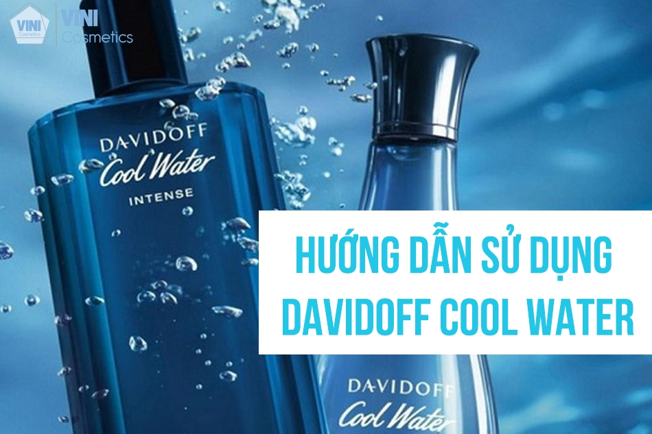 Hướng dẫn sử dụng Davidoff cool water