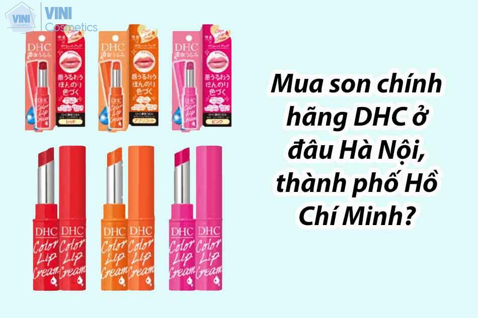 Mua son chính hãng DHC ở đâu Hà Nội, thành phố Hồ Chí Minh?