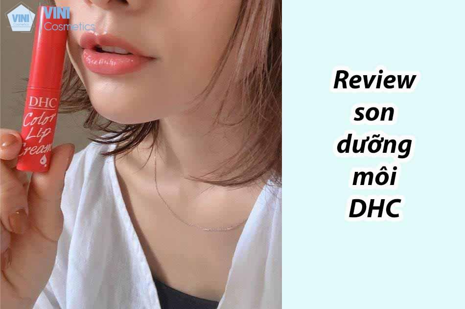 Review son dưỡng môi DHC
