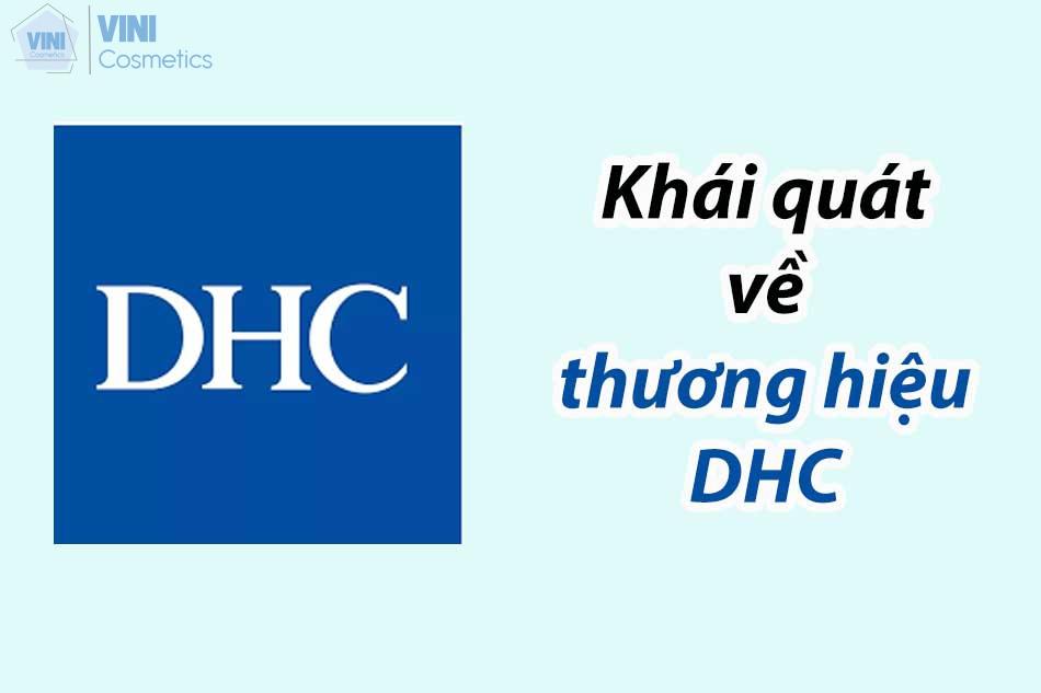 Khái quát về thương hiệu DHC